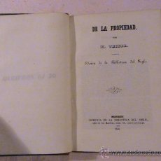 Libros antiguos: DE LA PROPIEDAD. EDICIÓN DE LA BIBLIOTECA DEL SIGLO.. Lote 34348109