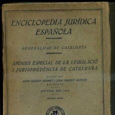 Libros antiguos: GENERALITAT DE CATALUNYA : APÉNDIX DE LEGISLACIÓ 1934 (SEIX, 1935). Lote 34883249