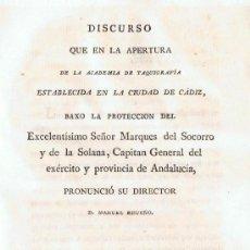 Libros antiguos: DISCURSO QUE EN LA APERTURA DE LA ACADEMIA DE TAQUIGRAFÍA ESTABLECIDA EN LA CIUDAD DE CÁDIZ. Lote 34919696