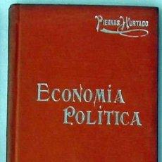 Libros antiguos: ECONOMIA POLÍTICA - MANUALES SOLER Nº 9 - J. PIERNAS HURTADO - VER ÍNDICE. Lote 179215850
