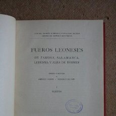 Libros antiguos: FUEROS LEONESES DE ZAMORA, SALAMANCA, LEDESMA Y ALBA DE TORMES. . Lote 35424511