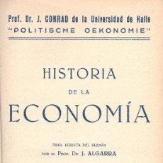 Libros antiguos: J. CONRAD. HISTORIA DE LA ECONOMÍA. MADRID, 1933. ECONOMÍA. . Lote 13498913