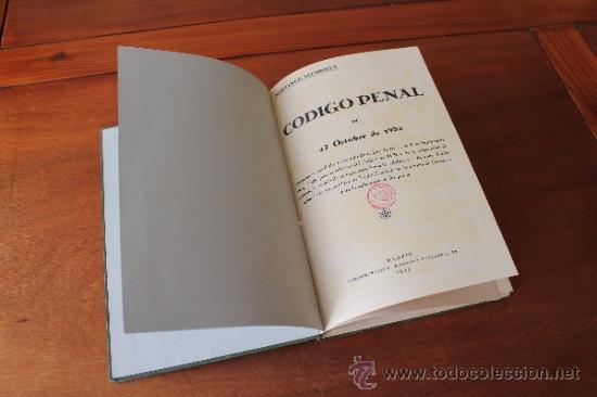 Libros antiguos: DERECHO: CÓDIGO PENAL DE 27 DE OCTUBRE DE 1932, MARTINEZ-ALCUBILLA - Foto 2 - 35834468