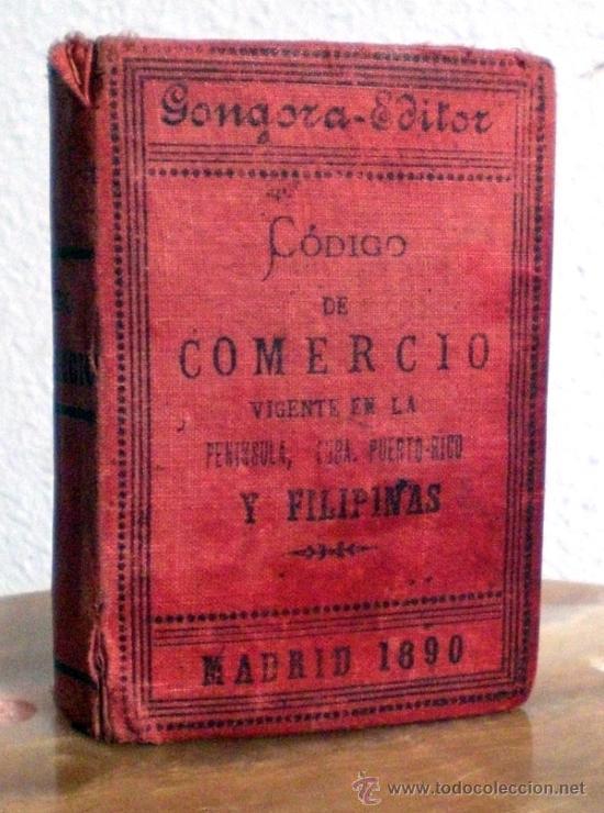 CODIGO DE COMERCIO. ANTIGUO 1890 CURIOSIDAD (Libros Antiguos, Raros y Curiosos - Ciencias, Manuales y Oficios - Derecho, Economía y Comercio)