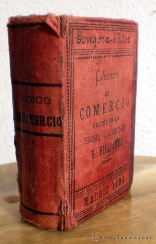 Libros antiguos: CODIGO DE COMERCIO. ANTIGUO 1890 CURIOSIDAD - Foto 2 - 36090573