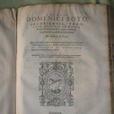 Libros antiguos: ANÓNIMO (SAN HILARIO DE POITIERS)Y SOTO, D.: DE IUSTITIA ET IURE (1572 Y 1569). Lote 36101715