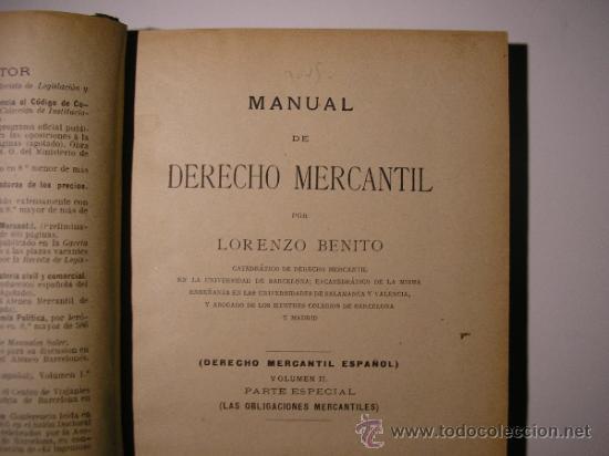 Libros antiguos: VOLUMEN II,MANUAL DE DERECHO MERCANTIL,LORENZO BENITO,AÑO 1908 - Foto 5 - 36137095
