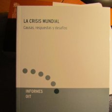 Libros antiguos: LA CRISIS MUNDIAL. Lote 36450332