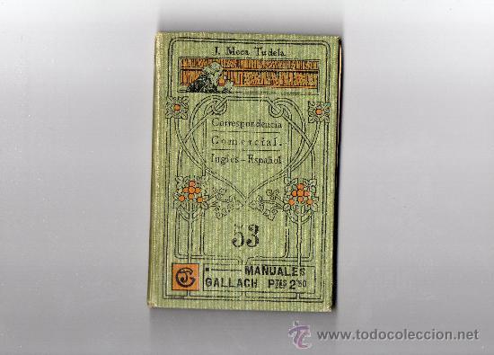 MANUALES GALLACH CORREPONDENCIA COMERCIAL (Libros Antiguos, Raros y Curiosos - Ciencias, Manuales y Oficios - Derecho, Economía y Comercio)