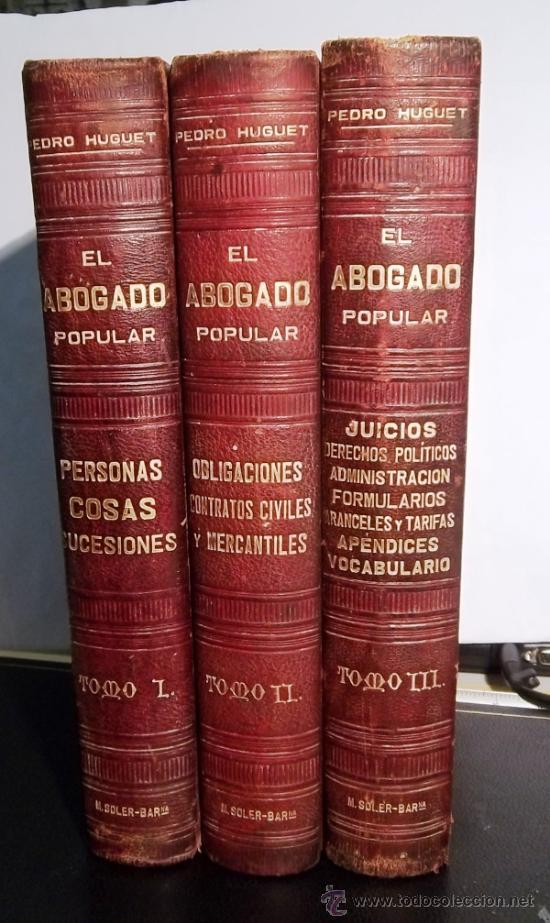 EL ABOGADO POPULAR (Libros Antiguos, Raros y Curiosos - Ciencias, Manuales y Oficios - Derecho, Economía y Comercio)