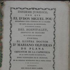 Libros antiguos: INFORME JURIDICO CON QUE EL DR. DON MIGUEL POU PRESBITERO CURA PÁRROCO DE LA IGLESIA DE SANTA EULALI. Lote 36788846