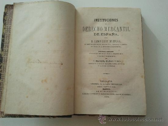 INSTITUCIONES DEL DERECHO MERCANTIL (Libros Antiguos, Raros y Curiosos - Ciencias, Manuales y Oficios - Derecho, Economía y Comercio)