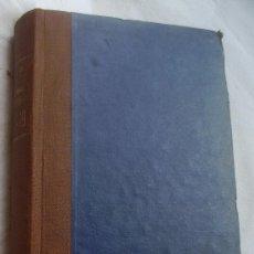 Libros antiguos: ANALES DEL INSTITUTO NACIONAL DE PREVISIÓN TOMOS X Y XI AÑOS 1918 Y 1919. Lote 37257532