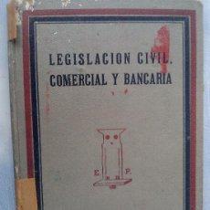 Libros antiguos: ANTIGUO LIBRO LEGISLACION CIVIL COMERCIAL Y BANCARIA EDICIONES PRACTICAS BARCELONA . Lote 37401225