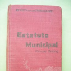 Libros antiguos: ESTATUTO MUNICIPAL. 1924. Lote 37486774