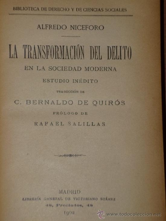 Libros antiguos: LA TRANSFORMACIÓN DEL DELITO EN LA SOCIEDAD MODERNA. ESTUDIO INÉDITO.(1902) - Foto 2 - 37402453