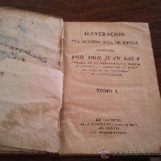Libros antiguos: ILUSTRACION DEL DERECHO REAL DE ESPAÑA. Lote 37675377