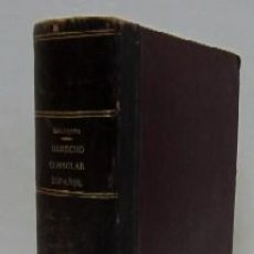 Libros antiguos: DERECHO CONSULAR ESPAÑOL - AÑO 1899. Lote 37883359