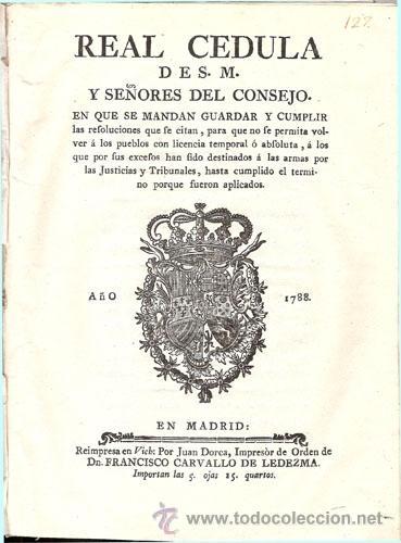 Libros antiguos: REAL CEDULA DE S. M. Y SEÑORES DEL CONSEJO – Año 1788 - Foto 2 - 37963511