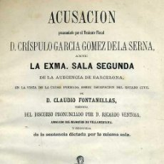 Libros antiguos: CRÍSPULO GARCÍA GÓMEZ DE LA SERNA : ACUSACIÓN (1863). Lote 38053660