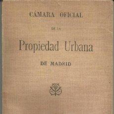 Libros antiguos: CÁMARA OFICIAL DE LA PROPIEDAD URBANA DE MADRID. Lote 38080341