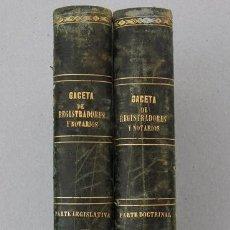 Libros antiguos: GACETA DE REGISTRADORES Y NOTARIOS. TOMO VII. 2 VOLÚMENES: PARTE DOCTRINAL Y PARTE LEGISLATIVA. 1869. Lote 38134691