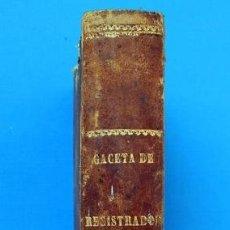 Libros antiguos: GACETA DE REGISTRADORES Y NOTARIOS. TOMO XIV. 1 VOLUMEN: 1º SEMESTRE DE 1875. Lote 38136349