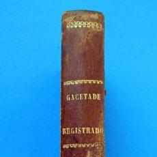 Libros antiguos: GACETA DE REGISTRADORES Y NOTARIOS. TOMO XVI. 1 VOLUMEN: PRIMER SEMESTRE 1876. Lote 38136770