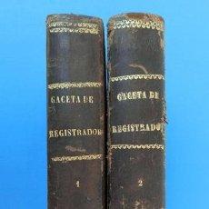 Libros antiguos: GACETA DE REGISTRADORES Y NOTARIOS. TOMOS XX Y XXI. 2 VOLÚMENES: 1º Y 2º SEMESTRES DE 1878. Lote 38137427