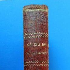 Libros antiguos: GACETA DE REGISTRADORES Y NOTARIOS. TOMO XXVI. 1 VOLUMEN: PRIMER SEMESTRE 1881. Lote 38168387