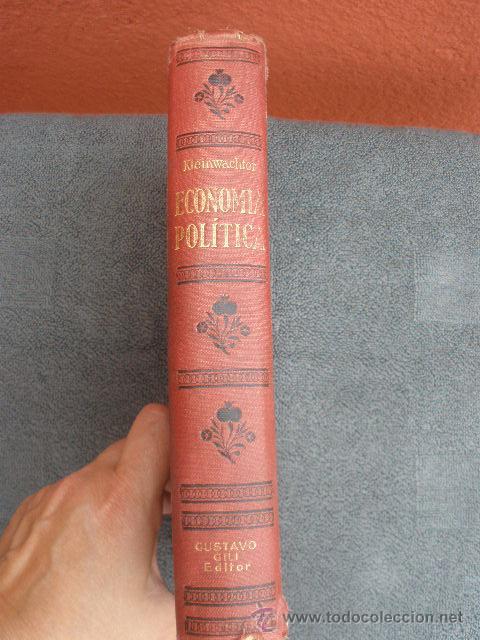 Libros antiguos: ECONOMÍA POLÍTICA. POR FEDERICO VON KLEINWÄCHTER. BERCELONA 1925. GUSTAVO GILI EDITOR - Foto 3 - 38355653