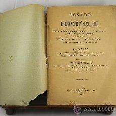 Libros antiguos: 3634- SENADO INFORMACION PUBLICA ORAL. VV.AA.IMP DE J.A. GARCIA 1894. Lote 38466789
