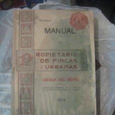 Libros antiguos: MANUAL DEL PROPIETARIO DE FINCAS URBANAS. Lote 38734039