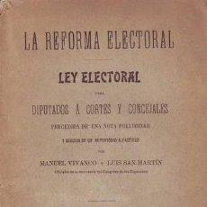 Libros antiguos: LEY ELECTORAL PARA DIPUTADOS A CORTES Y CONCEJALES. LA REFORMA ELECTORAL. 1907. Lote 38938313