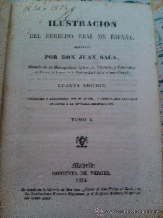 Libros antiguos: ILUSTRACION DEL DERECHO REAL DE ESPAÑA, D. JUAN SALA 1834 - Foto 2 - 39201642