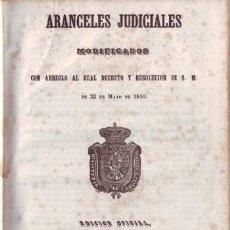 Libros antiguos - ARANCELES JUDICIALES modificados con arreglo al Real decreto y resolución de su S.M. de 1846 - 39207946