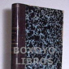 Libros antiguos: ABELLA, JOAQUÍN. MANUAL DE ARRIENDOS Y PRÉSTAMOS. 1889. Lote 39253458