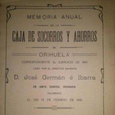 Libros antiguos: MEMORIA DEL AÑO 1914 DE LA CAJA DE SOCORROS Y AHORROS DE ORIHUELA ALICANTE. Lote 39359760