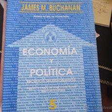 Libros antiguos: ECONOMÍA Y POLÍTICA. ESCRITOS SELECCIONADOS.JAMES M. BUCHANAN.. Lote 39420957