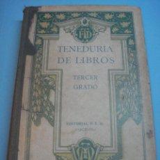 Libros antiguos: LIBRO. TENEDURÍA DE LIBROS TERCER GRADO, EDITORIAL FTD, 1926. BARCELONA. LLEVA PEGATINAS DE PAISES. Lote 39453672
