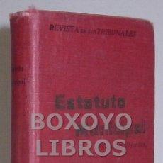 Libros antiguos: ESTATUTO MUNICIPAL. DECRETO-LEY DE 8 DE MARZO DE 1924 SOBRE ORGANIZACIÓN, ADMINISTRACIÓN Y HACIENDA. Lote 39594939