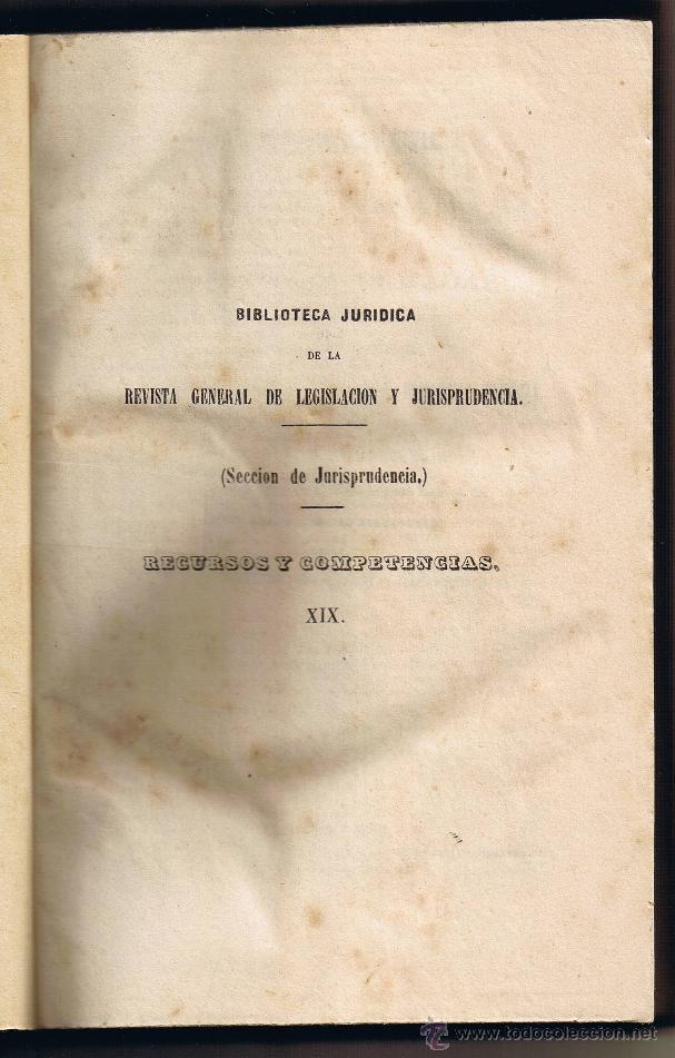 Libros antiguos: JURISPRUDENCIA CIVIL - 1869 - 1 - RECURSOS Y COMPETENCIAS - SENTENCIAS DICTADAS - - Foto 2 - 54955115