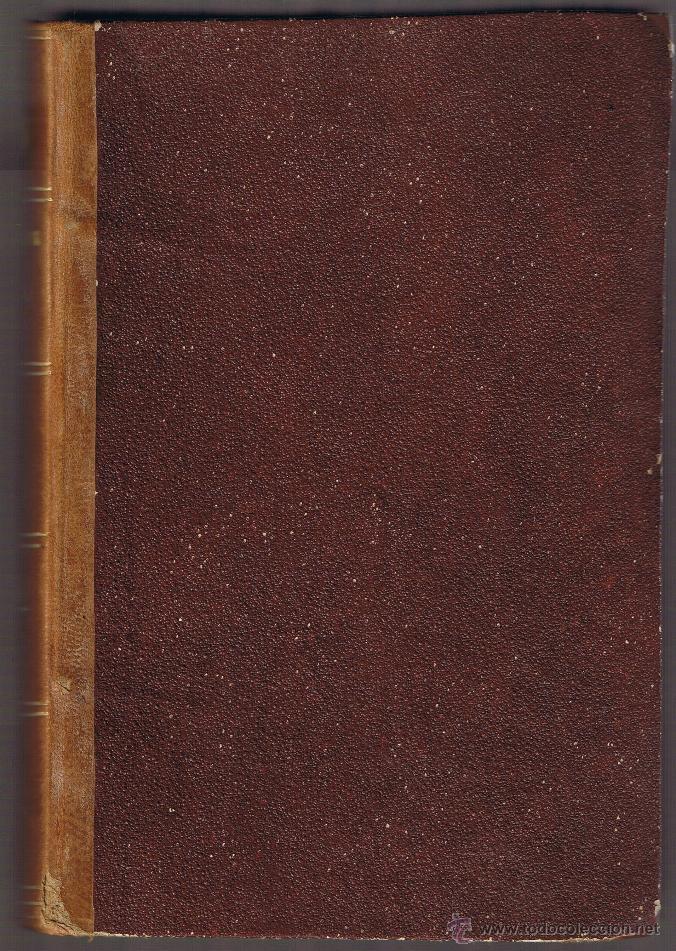 Libros antiguos: JURISPRUDENCIA CIVIL - 1869 - 1 - RECURSOS Y COMPETENCIAS - SENTENCIAS DICTADAS - - Foto 5 - 54955115
