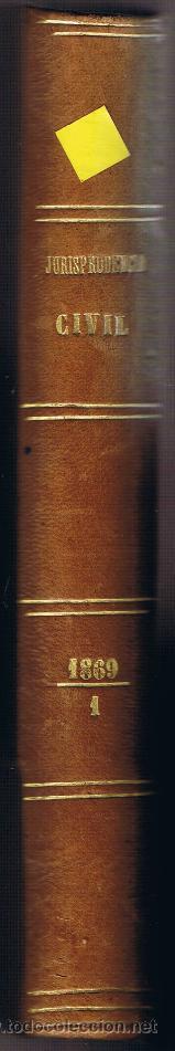 Libros antiguos: JURISPRUDENCIA CIVIL - 1869 - 1 - RECURSOS Y COMPETENCIAS - SENTENCIAS DICTADAS - - Foto 7 - 54955115