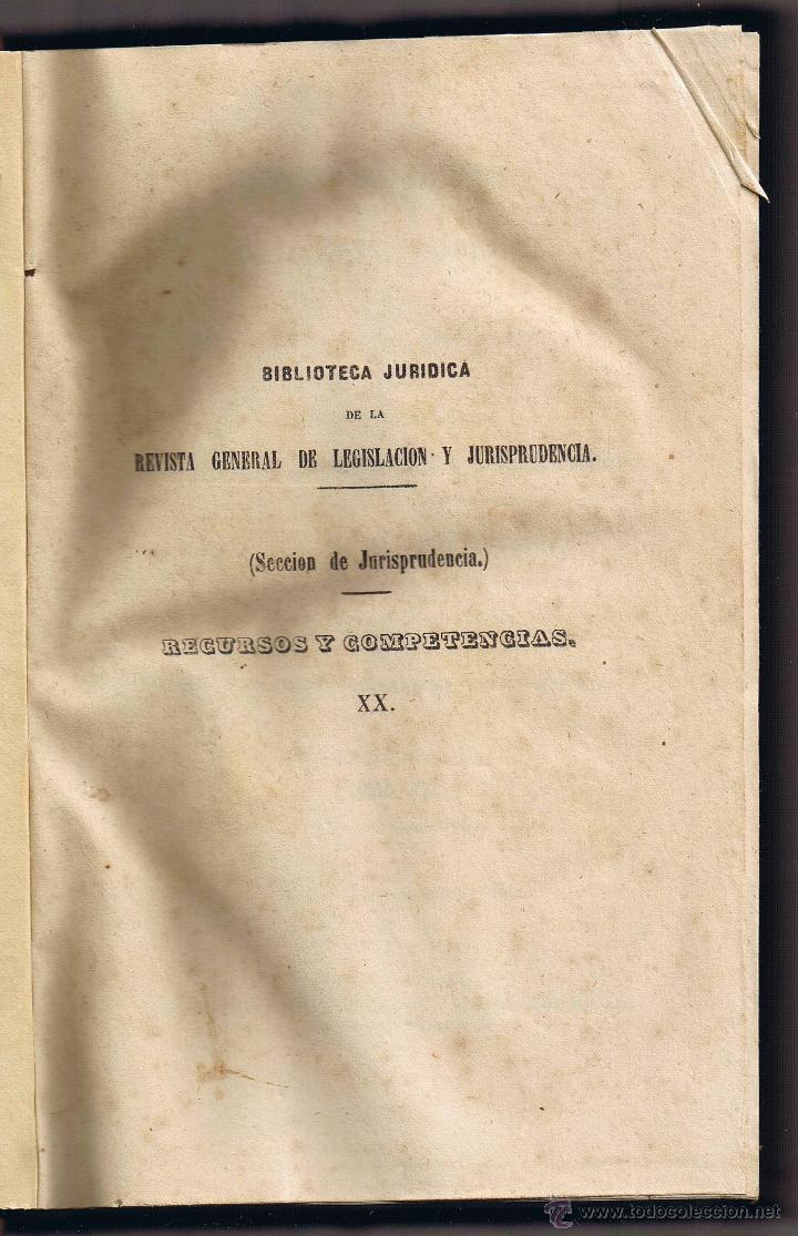 Libros antiguos: JURISPRUDENCIA CIVIL - 1869 - 2 - RECURSOS Y COMPETENCIAS - SENTENCIAS DICTADAS - - Foto 2 - 54955118