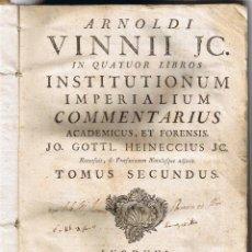 Libros antiguos: ARNOLDI VINNII JC. - 1767 - INSTITUTIONUM IMPERIALIUM COMME - TOMO SEGUNDO - . Lote 39804143