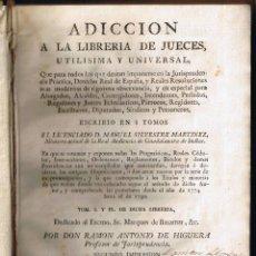 Libros antiguos: ADICCIÓN A LA LIBRERIA DE JUECES - MANUEL SILVESTRE M - 1743 - SEGUNDA IMPRESIÓN - . Lote 39809732