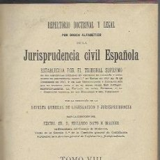 Libros antiguos: REPERTORIO DOCTRINAL Y LEGAL, JURISPRUDENCIA CIVIL ESPAÑOLA, TM VIII, MADRID REUS 1922. Lote 39919739
