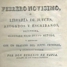 Libros antiguos: FEBRERO NOVISIMO, Ó LIBRERÍA DE JUECES, ABOGADOS Y ESCRIBANOS. TOMO VIII. A-INCOMP-079. Lote 39976196