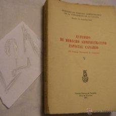 Libros antiguos: ESTUDIOS DE DERECHO ADMINISTRATIVO ESPECIAL CANARIO - ALEJANDRO RIVERO - ENVIO GRATIS A ESPAÑA. Lote 40049334